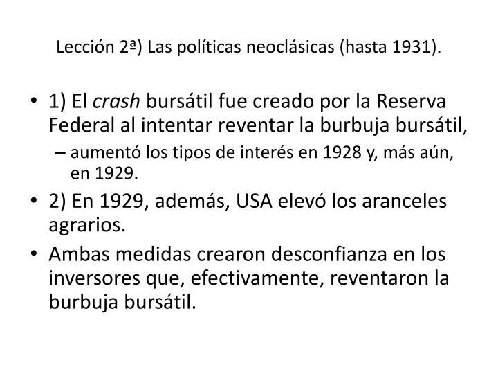 Lección 2ª) Las políticas neoclásicas (hasta 1931).