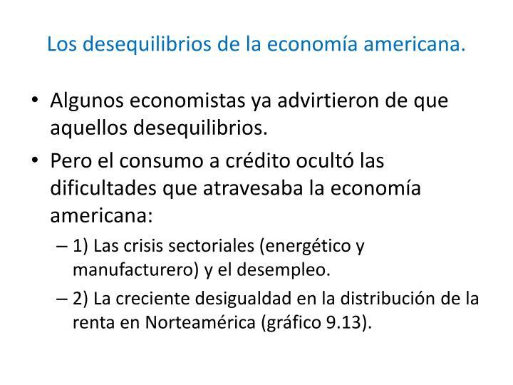 Los desequilibrios de la economía americana.
