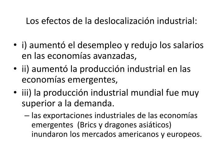 Los efectos de la deslocalización industrial: