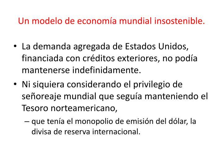Un modelo de economía mundial insostenible.