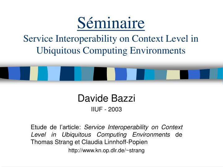 s minaire service interoperability on context level in ubiquitous computing environments n.