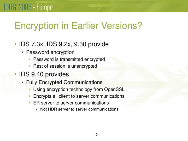 Encryption in earlier versions