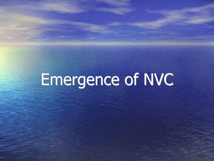 emergence of nvc n.