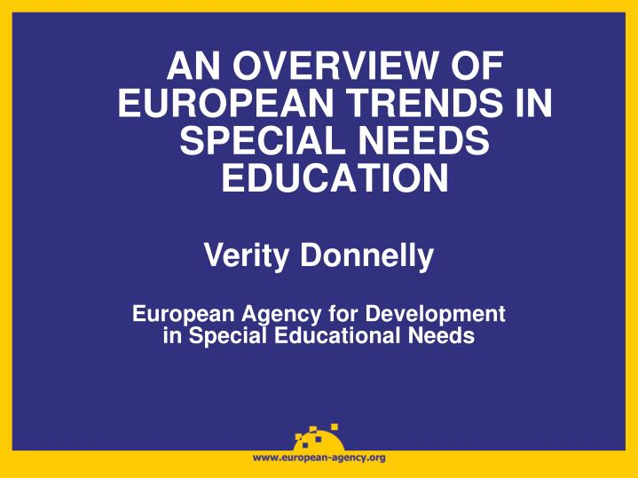 an overview of european trends in special needs education n.