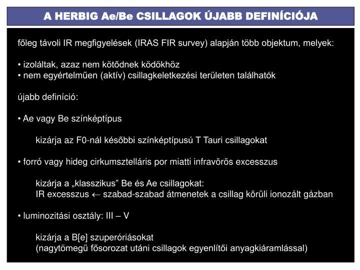 A HERBIG Ae/Be CSILLAGOK ÚJABB DEFINÍCIÓJA