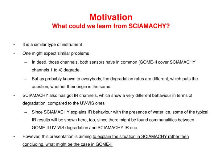 Motivation what could we learn from sciamachy