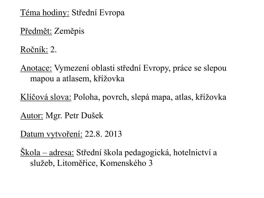 Ppt Tema Hodiny Stredni Evropa Predmet Zemepis Rocnik 2
