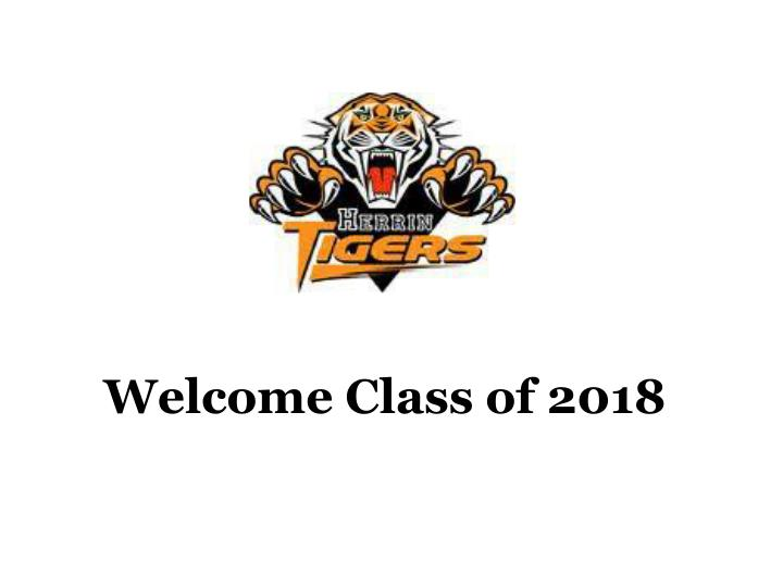 welcome class of 2018 n.