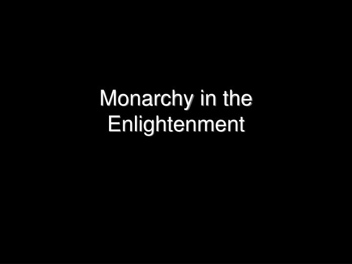 monarchy in the enlightenment n.