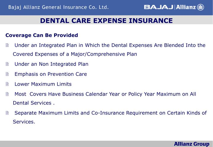 DENTAL CARE EXPENSE INSURANCE