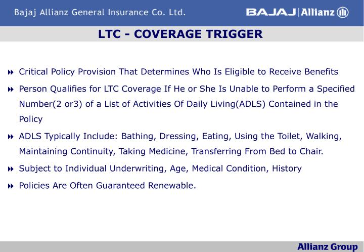 LTC - COVERAGE TRIGGER