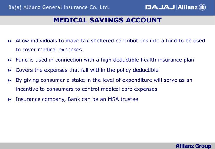 MEDICAL SAVINGS ACCOUNT