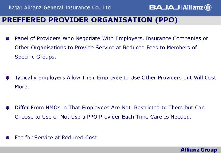 PREFFERED PROVIDER ORGANISATION (PPO)