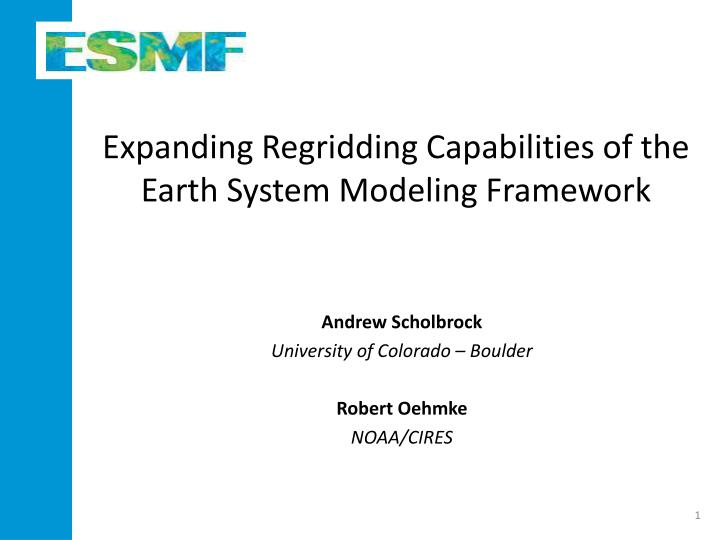 Expanding Regridding Capabilities of the Earth System Modeling Framework