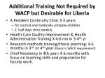 additional training not required by wacp but desirable for liberia