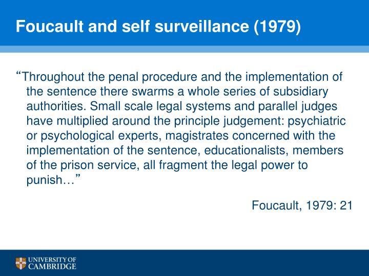 Foucault and self surveillance (1979)