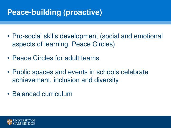 Peace-building (proactive)