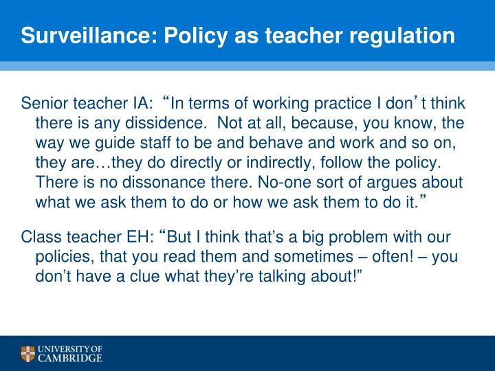 Surveillance: Policy as teacher regulation