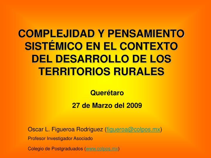 COMPLEJIDAD Y PENSAMIENTO SISTÉMICO EN EL CONTEXTO DEL DESARROLLO DE LOS TERRITORIOS RURALES