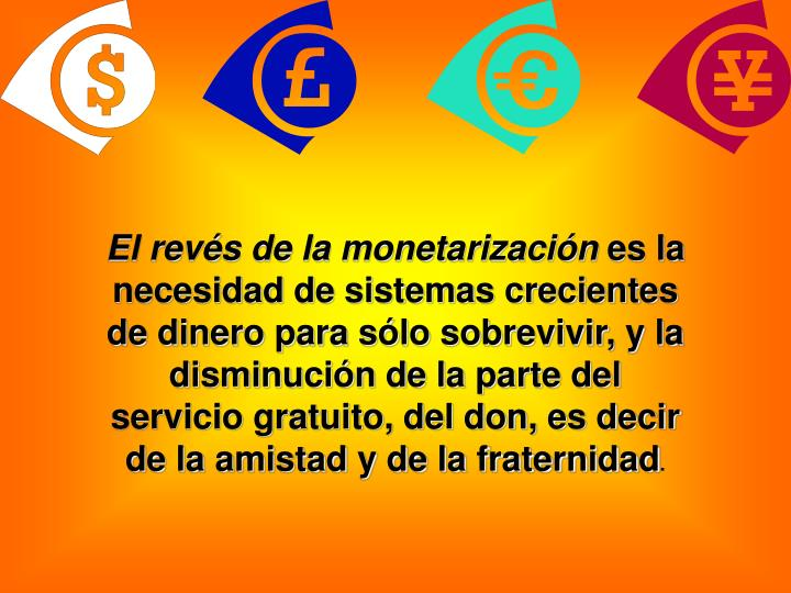 El revés de la monetarización