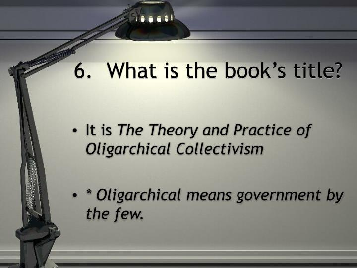 6.  What is the book's title?