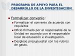 programa de apoyo para el desarrollo de la investigacion7