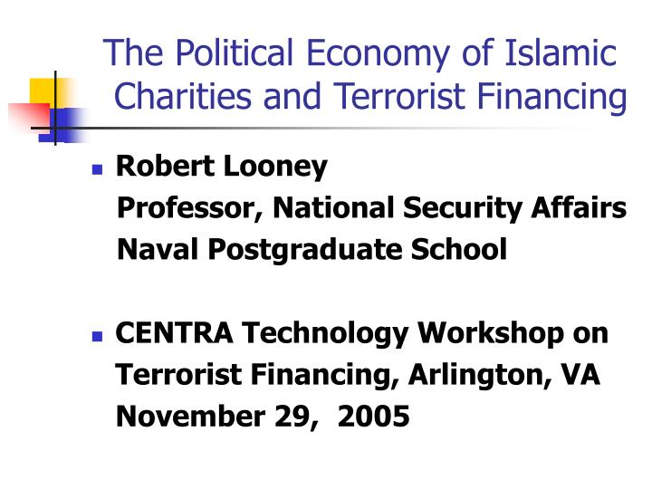the political economy of islamic charities and terrorist financing n.