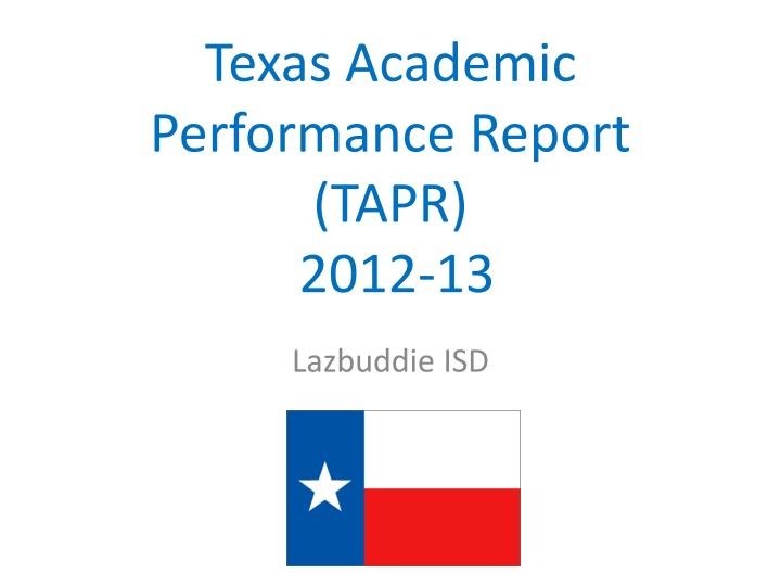 texas academic performance report tapr 2012 13 n.