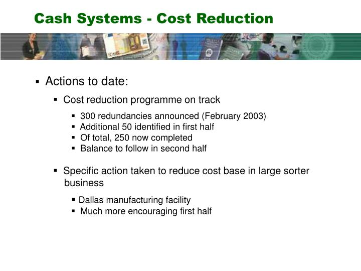 Cash Systems - Cost Reduction