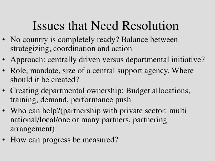 Issues that Need Resolution