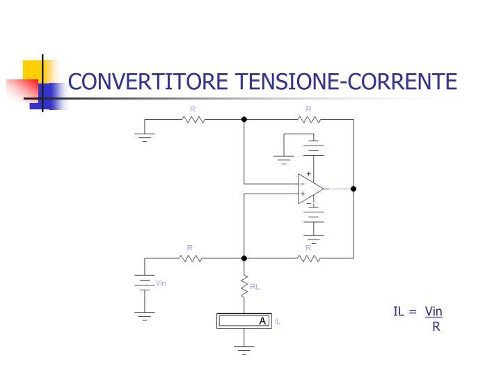 CONVERTITORE TENSIONE-CORRENTE