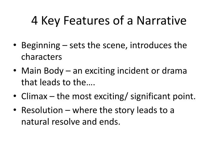 4 key features of a narrative