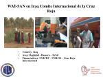 wat san en iraq comite internacional de la cruz roja