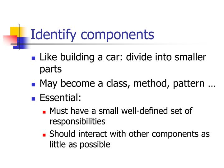 Identify components