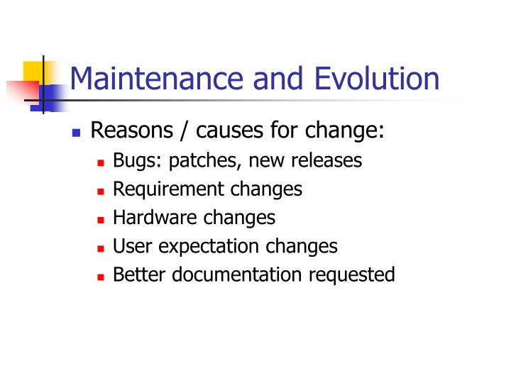 Maintenance and Evolution