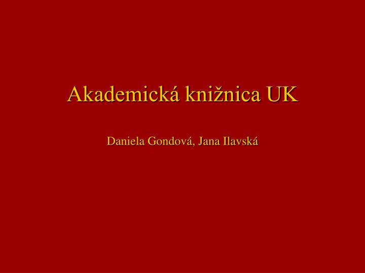 akademick kni nica uk daniela gondov jana ilavsk n.