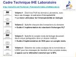cadre technique ihe laboratoire http www ihe net technical framework index cfm laboratory