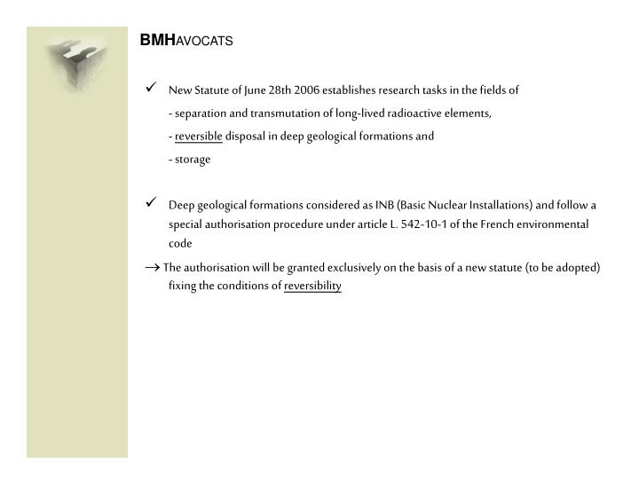 New Statute of June 28th 2006 establishes research tasks in the fields of