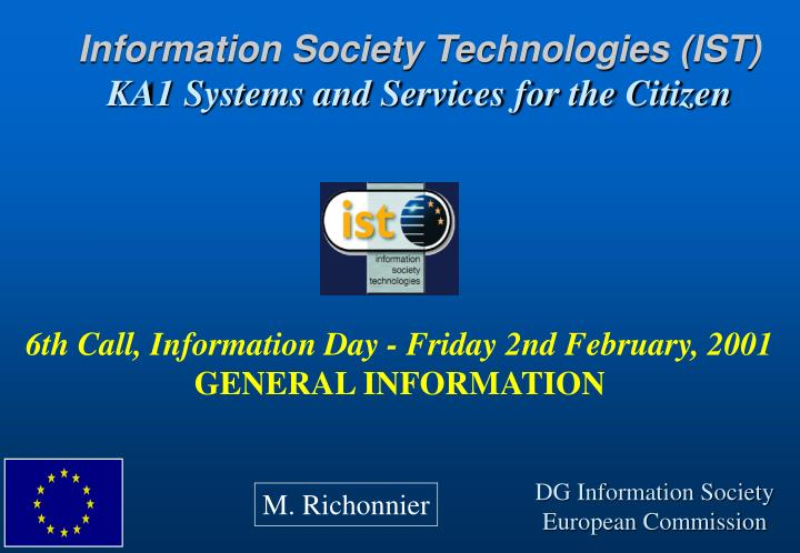 information society technologies ist ka1 systems and services for the citizen n.