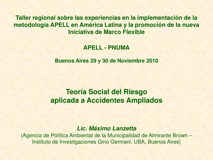 Taller regional sobre las experiencias en la implementación de la metodología APELL en América La...