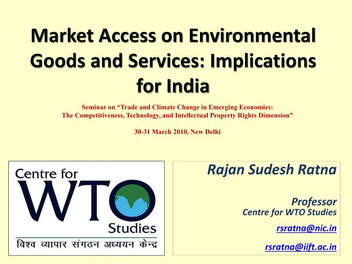 Market access on environmental goods and services implications for india