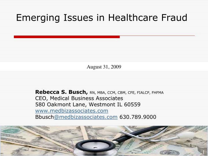 emerging issues in healthcare fraud n.