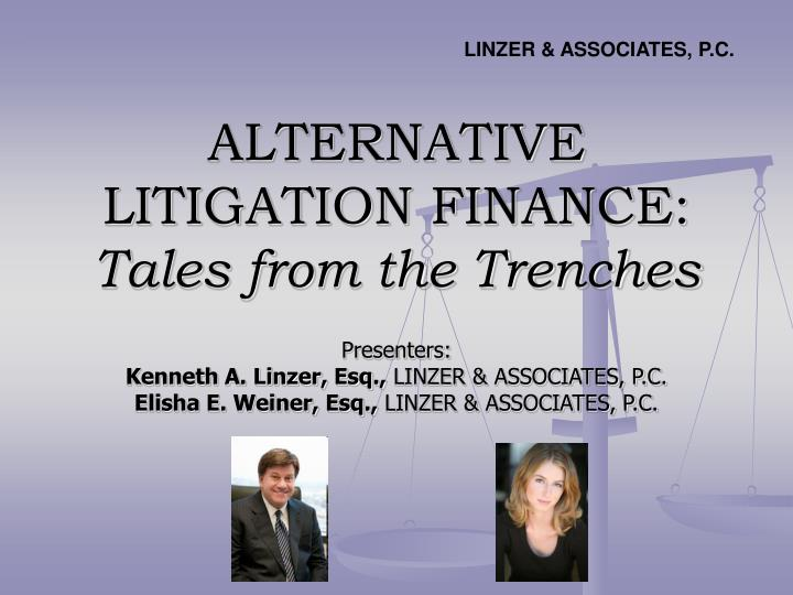 alternative litigation finance tales from the trenches n.