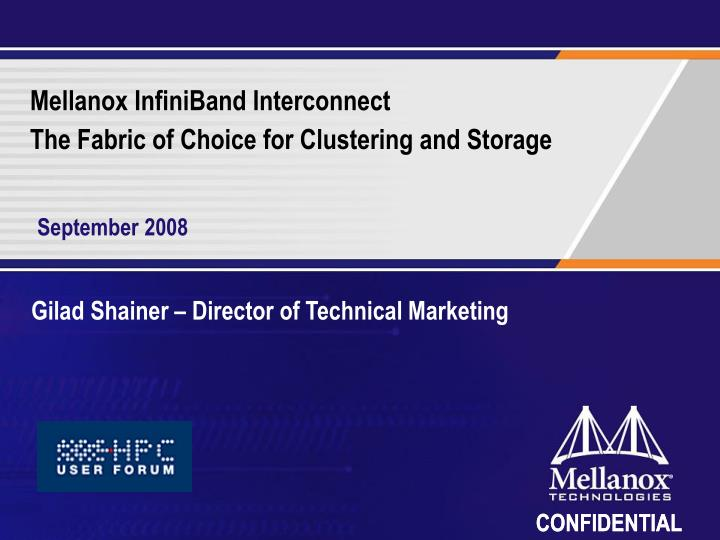 mellanox infiniband interconnect the fabric of choice for clustering and storage n.