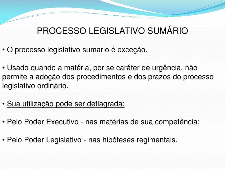 PROCESSO LEGISLATIVO SUMÁRIO
