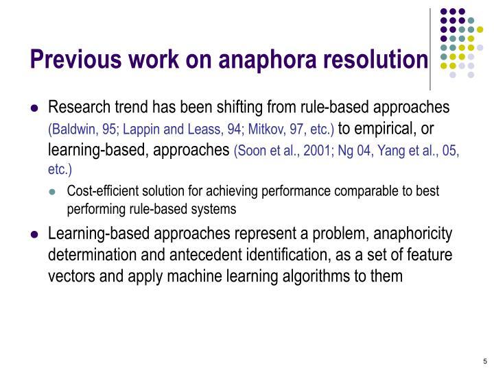 Previous work on anaphora resolution
