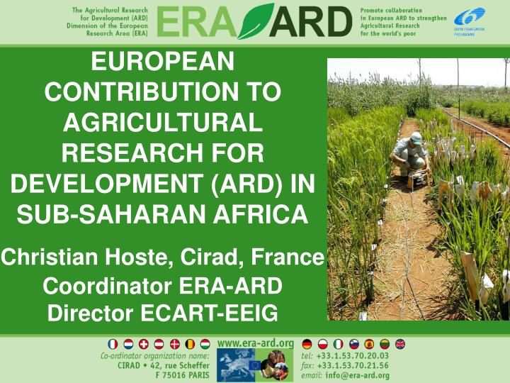 EUROPEAN CONTRIBUTION TO AGRICULTURAL RESEARCH FOR DEVELOPMENT (ARD) IN SUB-SAHARAN AFRICA