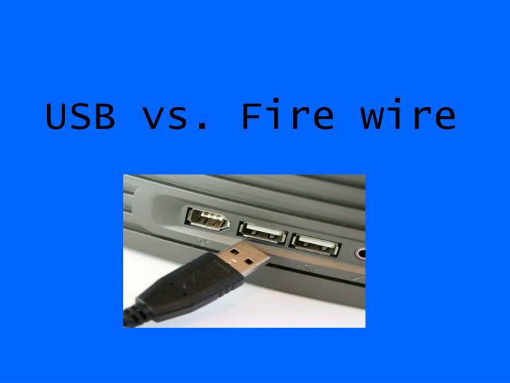 usb vs fire wire n.