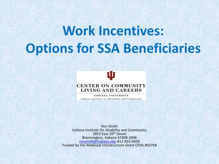 Work Incentives:
