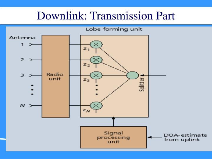 Downlink: Transmission Part